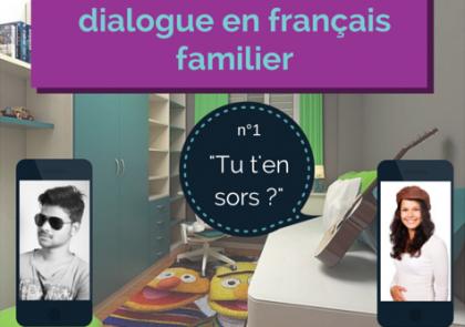 dialogue en français familier