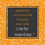 Apprenez vos cours de français avec une carte mentale ! Super efficace !