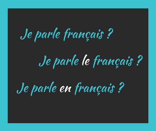 Je parle fran ais je parle le fran ais je parle en for Sal9 en francais