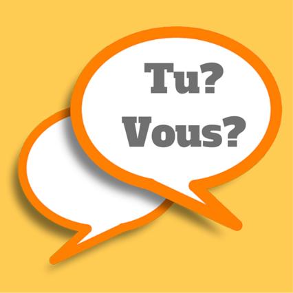 comment utiliser tu et vous en français?