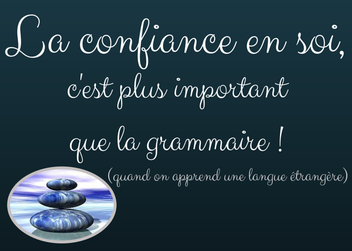 Confiance En Soi Plus Important Que Grammaire on car audio