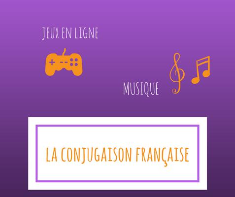 Revisez La Conjugaison Francaise Avec Plaisir Jeux Et Musique