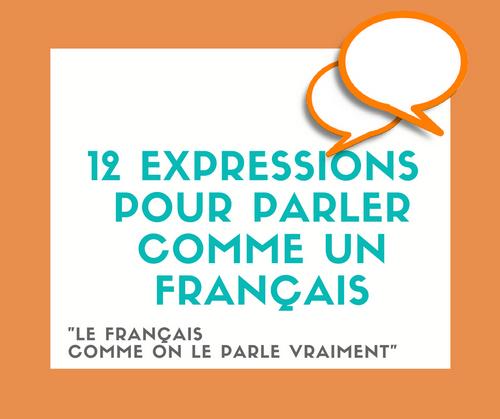 12 expressions pour parler comme un Français 61480258ea3d