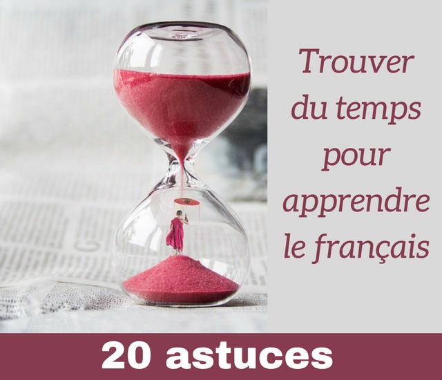 Trouver du temps pour apprendre le français