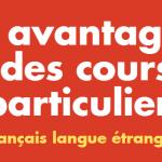 7 avantages des cours particuliers pour progresser en français