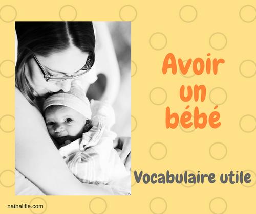 comment parler en français de l'arrivée d'un bébé