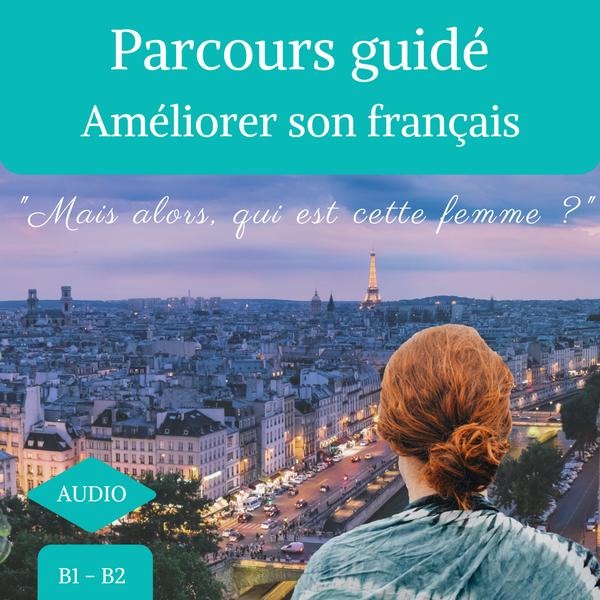 parcours guidé en français