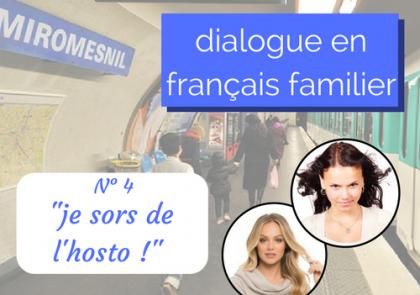 dialogue en français familier hôpital