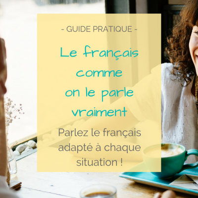 guide pratique français authentique