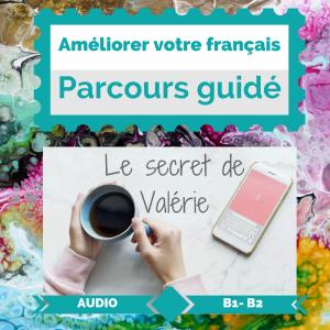 Améliorer français avec une histoire audio