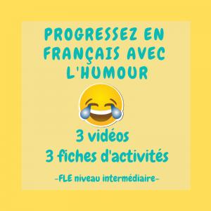Progresser en français avec l'humour