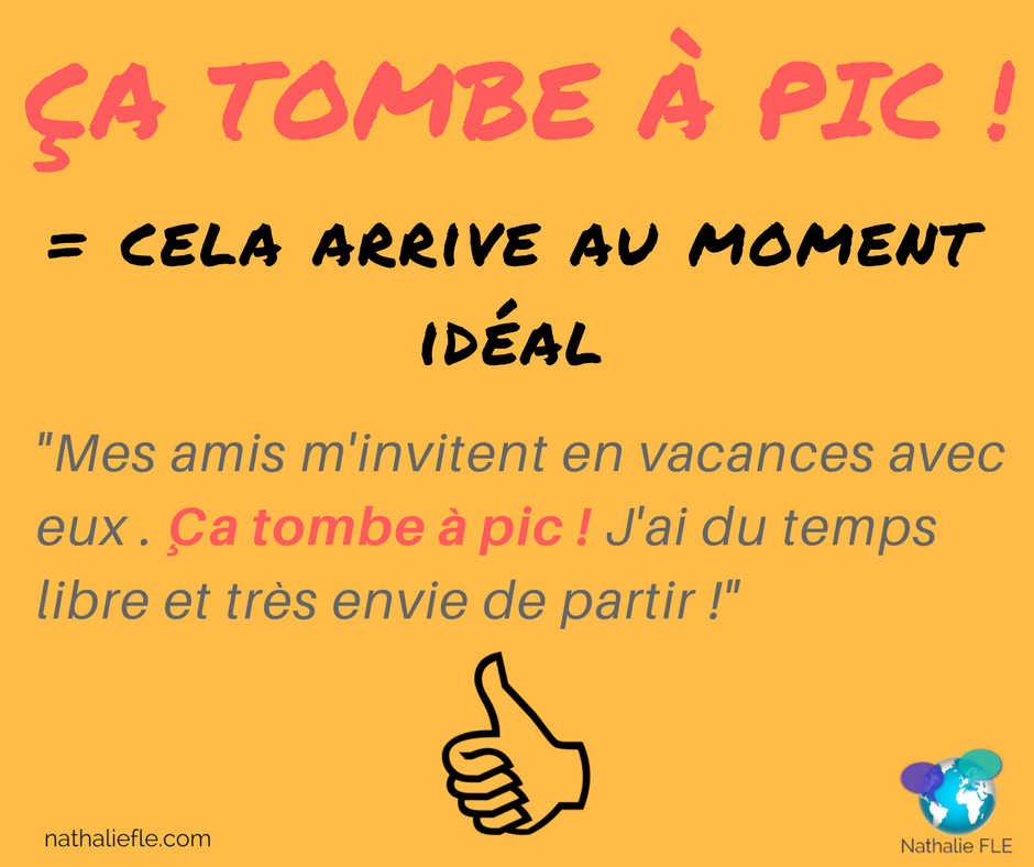 ça tombe à pic. expression idiomatique