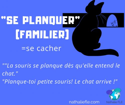 dialogue en français familier se planquer