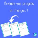 Évaluez vos progrès en français : pourquoi et comment