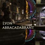 Lyon abracadabrant : Histoire et interview de Judith